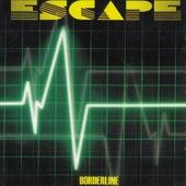 Borderline by Escape
