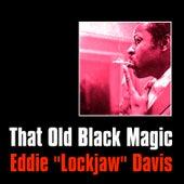 That Old Black Magic by Eddie