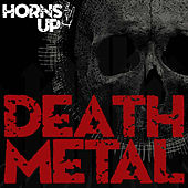 Horns Up! Death Metal by Various Artists