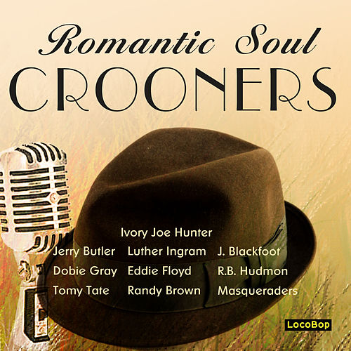 Romantic Soul Crooners by Various Artists