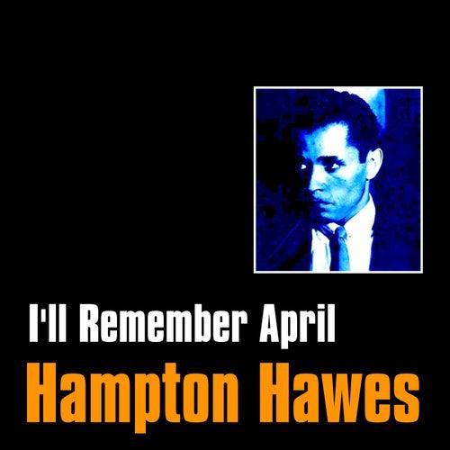 I'll Remember April by Hampton Hawes