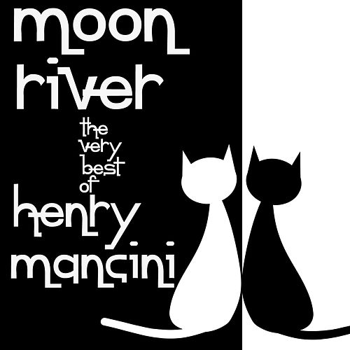Moon River: The Very Best of Henry Mancini Including Theme from Breakfast at Tiffany's, Misty, Stardust, Pink Panther Theme, Rhapsody in Blue, & More! by Henry Mancini
