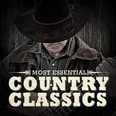 Most Essential Country Classics by Various Artists