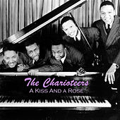 A Kiss and a Rose by The Charioteers