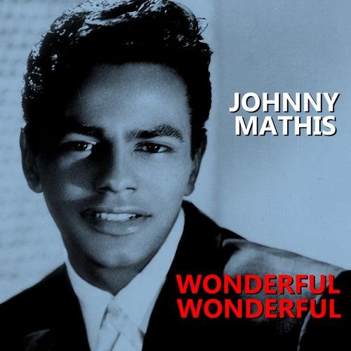 Wonderful Wonderful de Johnny Mathis
