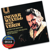 Verdi Arias For Baritone by Ingvar Wixell