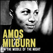 In the Middle of the Night by Amos Milburn