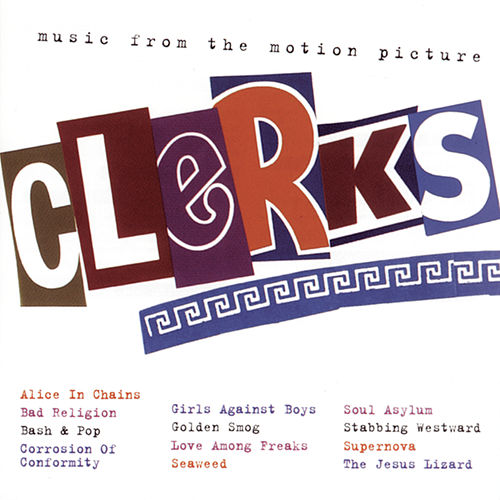 Clerks: Music from the Motion Picture by Various Artists