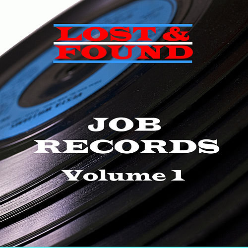 Lost & Found - Job Records - Volume 1 by Various Artists