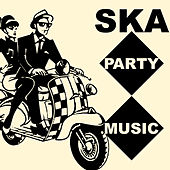 Ska Party Music von Various Artists