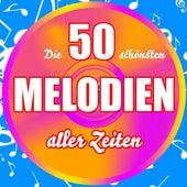 Die 50 schönsten Melodien aller Zeiten de Various Artists