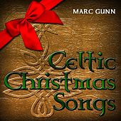 Celtic Christmas Songs by Marc Gunn