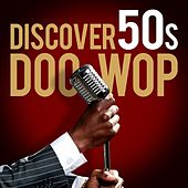 Discover 50s Doo Wop de Various Artists