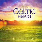 My Celtic Heart van Heather Dale