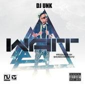 Wait - Single by DJ Unk