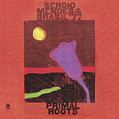 Primal Roots by Sergio Mendes