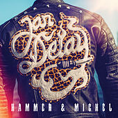 Hammer & Michel de Jan Delay