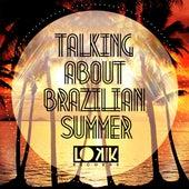 Talking About Brazilian Summer de Various Artists