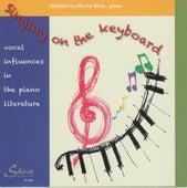 Singing on the Keyboard by Adalberto Maria Riva