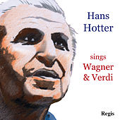 Hans Hotter Sings Wagner and Verdi by Hans Hotter