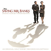 Saving Mr. Banks (Original Motion Picture Soundtrack) by Thomas Newman