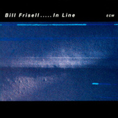 In Line by Bill Frisell