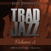 Jazz Journeys Presents Trad Jazz - Vol. 5 (100 Essential Tracks) by Various Artists