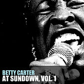 At Sundown, Vol. 1 by Betty Carter