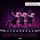 Striptease Music, Vol. 2 de Various Artists