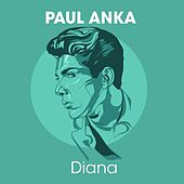 Paul Anka - Diana by Paul Anka
