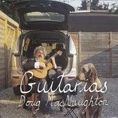 Guitarias by Doug MacNaughton