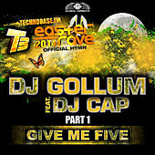 Give Me Five (Easter Rave Hymn 2k14), Pt. 1 (Remixes) by DJ Gollum