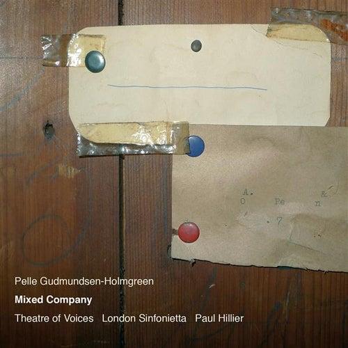 Gudmundsen-Holmgreen: Mixed Company by Various Artists