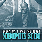 Every Day I Have the Blues von Memphis Slim