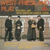 West-Friesland plat: Een Heel uur West-Friese Humor de Various Artists