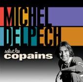 Salut Les Copains de Michel Delpech