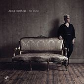 To Dust (Bonus Track Version) de Alice Russell