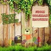Happy Easter From de Coleman Hawkins