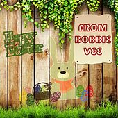 Happy Easter From di Bobby Vee