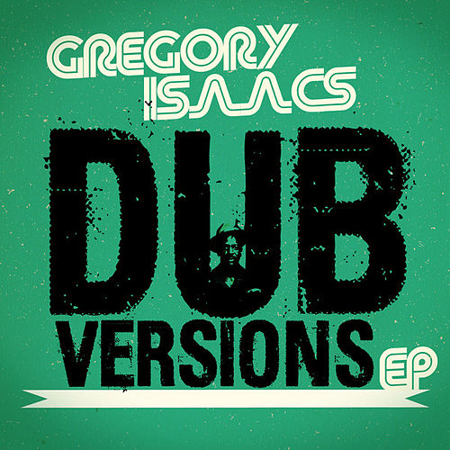 Dub Versions - EP by Gregory Isaacs