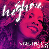 Higher (feat. D-Mol) by Yanela Brooks