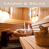 Sauna & Relax, Vol. 2 - Relax Massage Music, Nature Sounds and Classic Calming Music for your Well Being in Spa, Hamman, Sauna & Relaxing Massage von Sauna Relax Music Rec