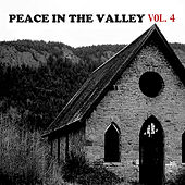 Peace in the Valley, Vol. 4 de Various Artists