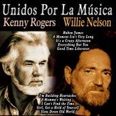 Unidos por la Música: Kenny Rogers & Willie Nelson von Various Artists