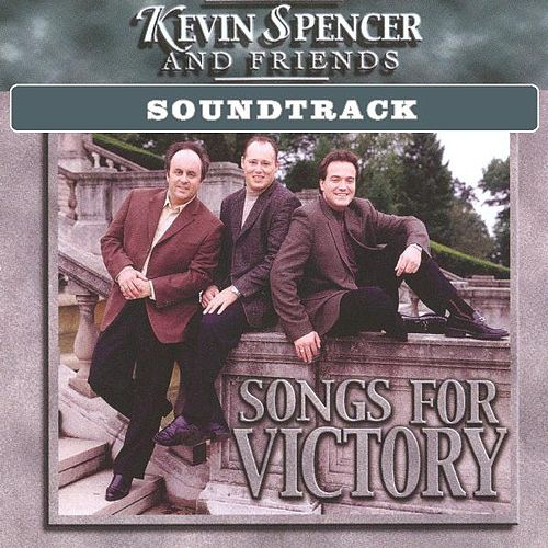 Songs for Victory Soundtrack by Kevin Spencer : Napster