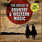 The History Country & Western Music: 1956, Part 2 de Various Artists