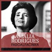 Fadoalfacinha de Amalia Rodrigues