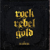 Rock Rebel Gold by Feel Never Real