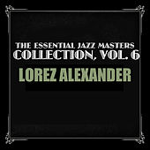 The Essential Jazz Masters Collection, Vol. 6 von Lorez Alexandria