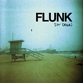 Sit Down (Single) de Flunk